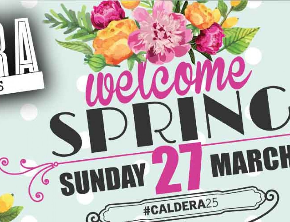 ᾽᾽Welcome Spring᾽᾽ at Caldera // Κυριακή 27.03 // All Day Story